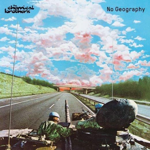 telecharger The Chemical Brothers - No Geography 2019