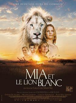 telecharger Mia et le Lion Blanc 2018 FRENCH 720p BluRay DTS x264-Ulysse torrent9