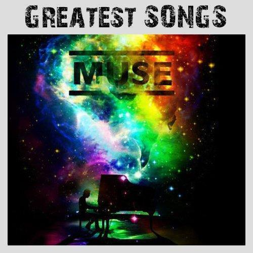 telecharger Muse - Greatest Songs 2018