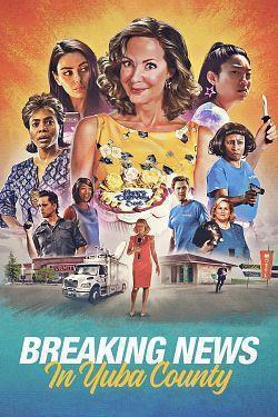 telecharger Breaking News in Yuba County 2021 FRENCH HDRip XviD-EXTREME torrent9