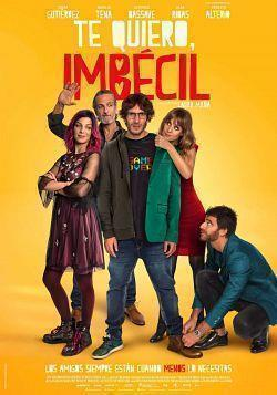 telecharger Te Quiero Imbecil 2019 FRENCH WEBRip XviD-EXTREME torrent9