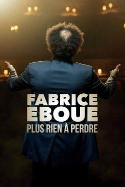 telecharger Fabrice Eboue Plus Rien A Perdre 2020 FRENCH HDRip XviD-EXTREME torrent9