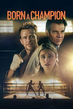 telecharger Born a Champion 2021 FRENCH BDRip XviD-EXTREME torrent9