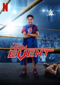 telecharger The Main Event 2020 MULTi 1080p WEB H264-EXTREME torrent9