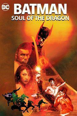 telecharger Batman Soul of the Dragon 2021 MULTi 1080p BluRay x264 AC3-EXTREME torrent9