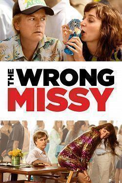 telecharger The Wrong Missy 2020 FRENCH WEBRip XviD-EXTREME torrent9