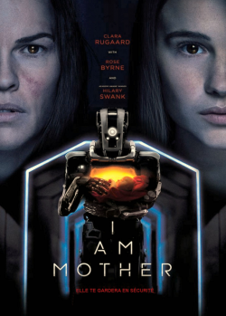 telecharger I Am Mother 2019 FRENCH 720p BluRay x264 EAC3-EXTREME