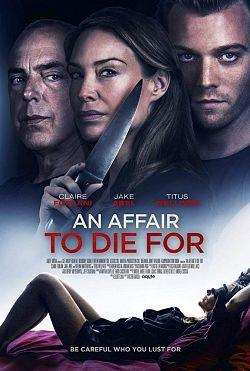 telecharger An Affair to Die For 2019 FRENCH HDRip XviD-EXTREME torrent9