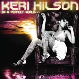 telecharger Keri Hilson - In a Perfect World... [2009] torrent9