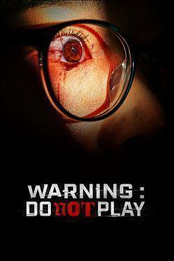 telecharger Warning Do Not Play 2019 FRENCH 720p WEB x264-PREUMS torrent9