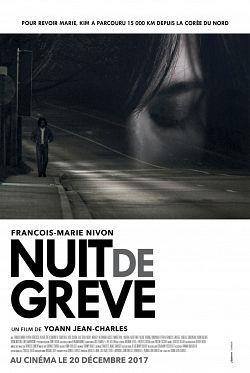 telecharger Nuit De Greve 2017 FRENCH 720p WEB x264-PREUMS