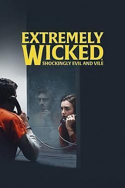 telecharger Extremely Wicked Shockingly Evil and Vile 2019 FRENCH 720p WEB x264-ARK01 torrent9
